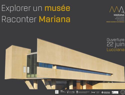 Explorer un Musée. Raconter Mariana : Ouverture le 22 juin 2021 !